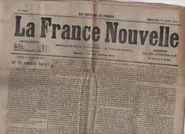LA FRANCE NOUVELLE 01 08 1875 - ECOLES AGRICULTURE - CARLISTES ESPAGNE - PAPE - LISIEUX - PIRATES DAYAKS - SURETE POLICE - 1850 - 1899