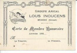 """BEZIERS - GROUPE AMICAL """" LOUS INOUCENS """" CARTE DE MEMBRE HONORAIRE - Beziers"""