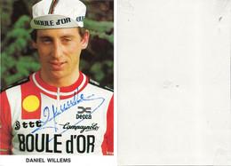 CARTE CYCLISME DANIEL WILLEMS SIGNEE TRAM BOULE 'OR 1983 ( COUPE, FORMAT 10 X 14,5, PARTIE ARRIERE DETERIORÉE ) - Cycling