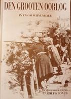(1914-1918 ICHTEGEM TORHOUT) Den Grooten Oorlog In En Om Wijnendale. - War 1914-18