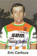 CARTE CYCLISME ERIC CARITOUX SIGNEE TEAM SEM 1983 FORMAT 8,5 X 13 - Cycling