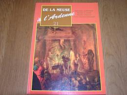 DE LA MEUSE A L ARDENNE N° 21 Régionalisme Rochefort Sorcellerie Sorcière Sabbath Wallonie Pierre Napoléon Bonaparte - Belgium