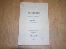 CATALOGUE DES MARQUES POSTALES DU HAINAUT 1648 à 1849 L Herlant 1949 Marcophilie Philatélie Cachet Timbre Poste Belgique - Other Books