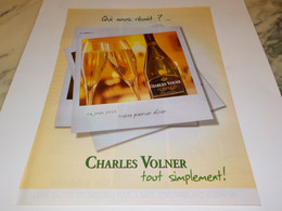 ANCIENNE PUBLICITE BLANC DE  BLANC CHARLES VOLNER 2002 - Alcools