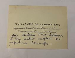 Carte De Visite Dédicacée - Guillaume De La Barrière  Directeur Des Essences Des Armées - Cartoncini Da Visita