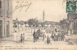SIDI BEL ABBES - La Place Du Faubourg Bugeaud - Ed. BOUMENDIL 284 - Sidi-bel-Abbes