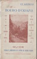 Guide Le Bourg D'Oisans Et Son Canton (38)  éditée Par Le SI En 1920 36 Pages + Pu Commerciales  Textes Photos - Rhône-Alpes