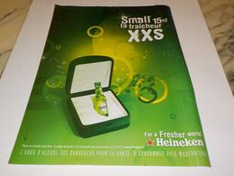 PUBLICITE  SMALL LA FRAICHEUR XXS  BIERE HEINEKEN 2007 - Alcools