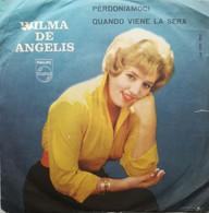 """7"""" - WILMA DE ANGELIS - PERDONIAMOCI - PHILIPS 1960 - Altri - Musica Italiana"""