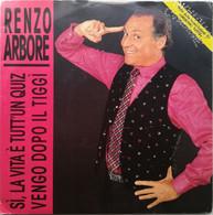 """7"""" - RENZO ARBORE - SI LA VITA E' TUTT'UN QUIZ - RICORDI 1988 - Altri - Musica Italiana"""