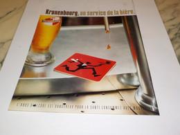PUBLICITE AU SERVICE DE LA BIERE KRONENBOURG  2002 - Alcools