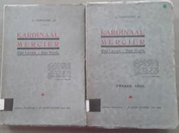 Kardinaal Mercier Zijn Leven - Zijn Werk Door C. Vervoort, 2 Delen, 1926, Leuven, 196 Blz En 206 Blz.. - Antique