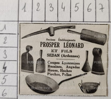 SEDAN ( ARDENNES ) - PROSPER LÉONARD & FILS - COUPES LYONNAISES - BASSINES - HOUES - HACHES - PIOCHES - 1930 - Ref 00001 - Advertising