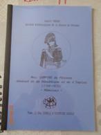 Moi, Compère De Péronne Général De La République Et De L'empire (1768-1833) Mémoires, Tome 11 Des Essais D'histoire Loc - Picardie - Nord-Pas-de-Calais