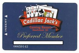 Cadillac Jack's Casino, Deadwood, SD, U.S.A. Older Used  Slot Or Player's Card, # Cadillacjacks-1 - Casino Cards