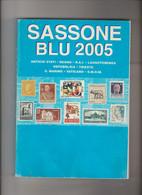 Catalogo SASSONE BLU 2005, Usato Come Nuovo - Otalia Rep.,Trieste,S.Marino,Vaticano,SMOM, Italia Regno - Italia