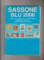 Catalogo SASSONE BLU 2006, Usato Come Nuovo - Italia Rep.,Trieste,S.Marino,Vaticano,SMOM, Italia Regno - Italia