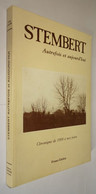 B0751[Boek] Stembert Autrefois Et Aujourd'hui / Frans Gielen. - Verviers : Edipress, [1984] - Belgique