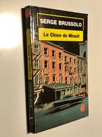 LE LIVRE DE POCHE N° 13717    LE CHIEN DE MINUIT  (Prix Du Roman D'aventure 1994)    Serge BRUSSOLO   1994 - Sonstige