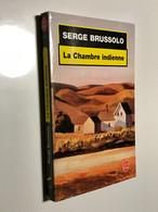 LIVRE DE POCHE Policier N° 17174    La Chambre Indienne    Serge BRUSSOLO    2001 - Sonstige