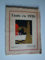 """L'Auto En 1926,éditè Par """"Aux Ecoutes"""",les Autos Des Chefs D'Etats,concours D'Elégances,Panhard,Bugatti - Auto"""