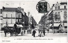 Le Mans Sarthe Sortie Gare Attelage Hotel Boutiques Grosse Animation 1907 Très Bon état - Le Mans