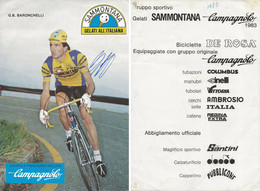 CARTE CYCLISME GIANBATISTA BARONCHELLI SIGNEE 1983 ( COUPE FORMAT 20 X 29,5, VOIR PHOTO DEL ANNONCE ) - Cycling