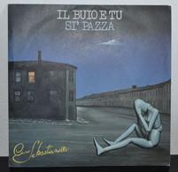 Gli Introvabili: Ciro Sebastianelli - Il Buio E Tu - Sì Pazza. - Altri - Musica Italiana