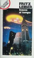 CLASSICI URANIA 1992 N°180 FRITZ LEIBER- SC.18 - Fantascienza E Fantasia