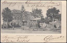 """CPA  De 02 ORIGNY-EN-THIERACHE """" L'Hotel De Ville """"    écrite Le 15 Oct 1902  Pour 80 ST-VALERY SUR SOMME - Vervins"""