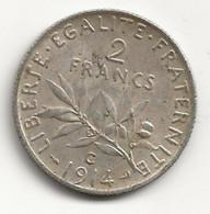 2 Francs - Semeuse - 1914 C - TB/TTB - Difficile à Trouver - I. 2 Francs