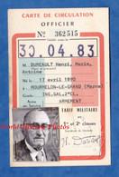 Carte Ancienne De Circulation SNCF Pour Officier - 1983 - Monsieur DUREAULT Chemin De Fer Réduction 1er 2e Classe Train - Unclassified