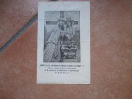 Devotion Image Maria SS.Consolatrice Degli Afflitti Parrocchia S.Sofia In S.Giovanni A Carbonara Napoli - Devotion Images