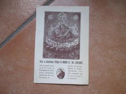 Devotion Image Vera E Miracolosa Effigie Di Maria SS.del Conforto Che Si Venera Grotta Convento S.Lucia Al Monte NAPOLI - Devotion Images