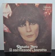 Gli Introvabili: Rarità! Renato Zero - Il Carrozzone - Baratto - Altri - Musica Italiana