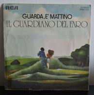 Gli Introvabili: Rarità! Il Guardiano Del Faro - Guarda è Mattino - Amore Grande Amore Bello - Altri - Musica Italiana