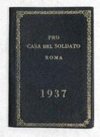 Pro Casa Del Soldato - Opera Diffusione Sentimento Italianità - Calendario 1937 - Unclassified