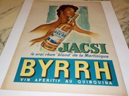ANCIENNE PUBLICITE RHUM BLOND DE MARTINIQUE  JACSI DE BYRRH 1957 - Alcools