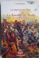 Livre BATAILLE DE MONS 1914 Nimy Jemappes 1914-18 Frameries Saint Ghislain Quiévrain BEF German Imperial Army - Guerra 1939-45