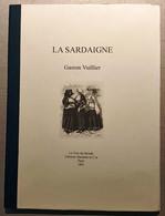 1891 VIAGGI SARDEGNA VUILLIER GASTON LA SARDAIGNE Paris, Librairie Hachette 1891 Pag. Da 145 A 224 - Cm 23,3 X 31 Legatu - Magazines - Before 1900