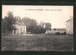 CPA St-Amant-de-Nouere, Gare Et Cafe De La Gare - Sin Clasificación