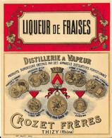 Liqueur De Fraises  - Distillerie à Vapeur - CROZET Frères - THIZY (Rhône) - Unclassified