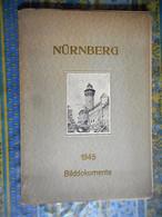 NURNBERG 1945 BILDDOKUMENTE VERLAG W A BECKERT WEIMAR 1947 14 GRAVURES - Old Books