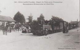CHALLANS - DEPART DU TRAIN POUR FROMENTINE - REPRODUCTION - Challans