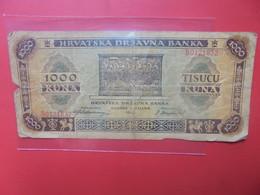 CROATIE 1000 KUNA 1943 Circuler - Croatia