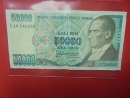 TURQUIE 50.000 LIRA 1970/89 Circuler - Turkey