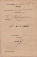 1885 - NEUFMOUTIERS (77) Livret De Famille  De Pierre BAILLY, Manoeuvrier & Célestine DUBREUIL, Couturière - Documenti Storici