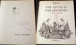 Raymond PEYNET DESSIN ORIGINAL Signé ITALIE Souvenir à Odette LINO VENTURA ! - Autographed