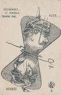CARTE PROPAGANDE  FRANÇAISE - GUERRE 14-18 - LE KAISER HIER ET DEMAIN - Oorlog 1914-18