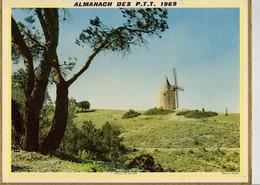Calendrier Grand Format 1969 Almanach Des PTT Moulin De Daudet Nature Paysage Montagne Batiment Edifice - Big : 1961-70
